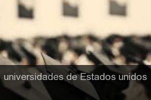 Universidades de Estados unidos
